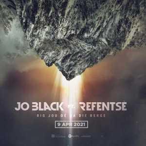 """Jo Black Enlists Refentse For """"Rig Jou Oë Na Die Berge"""""""