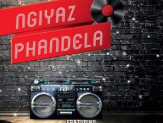 DJ Ace & Real Nox Ngiyaz Phandela ft Mr Abie & Andy Mp3 Download SaFakaza