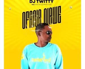 DJ Twitty Ofana Nawe ft Navy Blue & Brian Iciko Mp3 Download SaFakaza