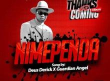 Derick Deus ft Guardian Angel – Nimependa