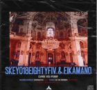 EP Skeyo18EightyFiv, EikaMano Curse You Perry Incl. Remixes