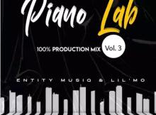 Entity MusiQ & Lil'Mo Piano Lab Vol 3 Mp3 Download SaFakaza