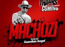 Guardian Angel – Machozi