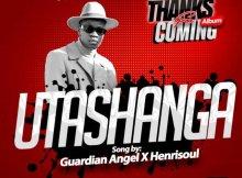 Guardian Angel ft Henri Soul – Utashangaa