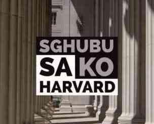 Mellow & Sleazy Sghubu Sa Ko Harvard Ft. Djy Zan SA