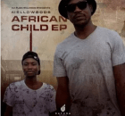 MellowGods African Child EP Zip Download