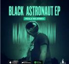 Mzala Wa Afrika Black Astronaut Ep Zip Download