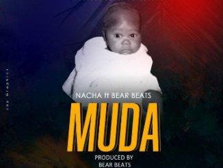 Nacha Ft Bear Beatz – Muda