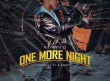 Platform – One More Night