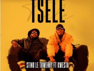 Stino Le Thwenny Tsele ft Kwesta Mp3 Download SaFakaza
