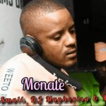 Kabza De Small & Dj Maphorisa – Monati ft MhawKeys