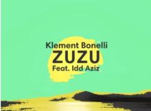 Klement Bonelli & Idd Aziz Zuzu Mp3 Download SaFakaza