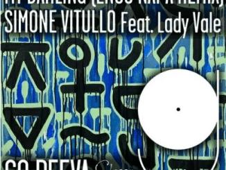 Simone Vitullo, Lady Vale My Darling Mp3 Download SaFakaza