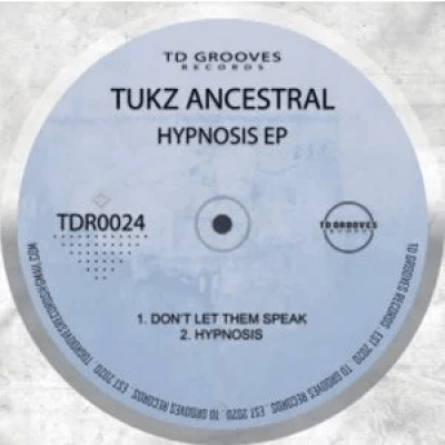 Tukz Ancestral Hypnosis Zip EP Download