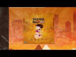Aslay – Shangingi Mtoto