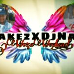 DJ Jakez & DJ Naldy – Gooi Jou Lyfie Woza Weekend (Mashup Mix 2021)