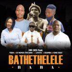 Mr Des Bathethelele ft. Tsika, Dj Nomza The King, Latoya, Ckhumba & King Ekzo Mp3 Download Safakaza