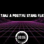 Deejay Vdot – Take A Positive Stand ft. TML Tumza