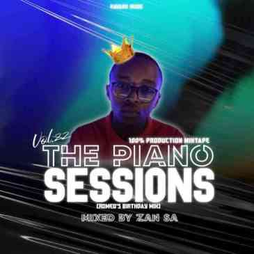 Djy Zan SA The Piano Sessions Vol. 22 Mix Mp3 Download Safakaza