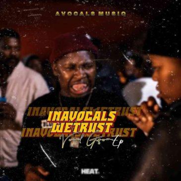 Avocals MusiQ InAvocals Wetrust Mp3 Download Safakaza