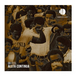 Dr Feel Aluta Continua Mp3 Download Safakaza