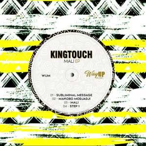 KingTouch Mali EP Download Safakaza