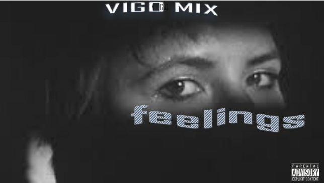Feelings Vigo Mix Mp3 Download Safakaza
