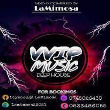La mimosa Vvip music Mp3 Download Safakaza