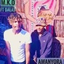 M.K.O Amanyora Ft. Dalas Mp3 Download Safakaza