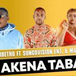 Master Betho – Akena Taba Ft Suncovision & Mac Deff