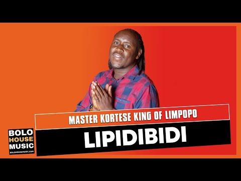 Master Kortese King of Limpopo Lipidibidi (Original) Mp3 Download Safakaza