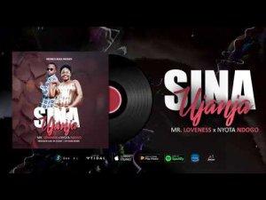 Nyota Ndogo ft Mr Loveness – Sina Ujanja