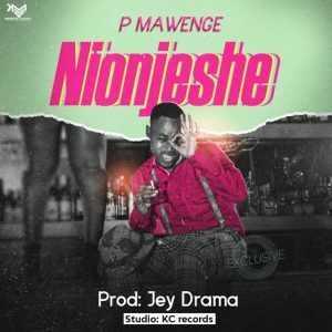 P Mawenge – Nionjeshe