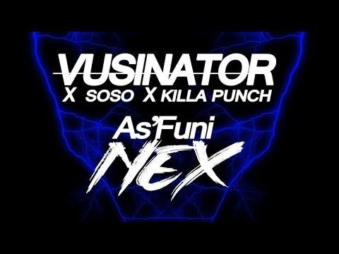 Vusinator – As'Funi Nex ft. Soso & Killa Punch