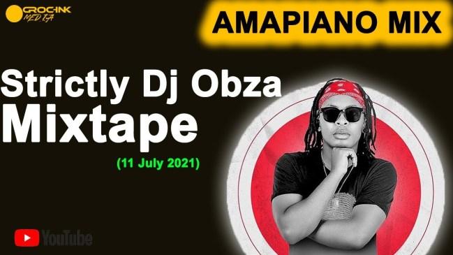 Dj Obza Amapiano Mix 11 July 2021 Mp3 Download Safakaza