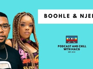 VIDEO: Mac G – Podcast & Chill Episode 285 With Boohle & Njelic