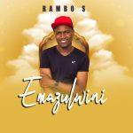 EP: Rambo S – Emazulwini