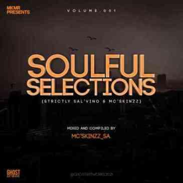 Sal'Vino & Mc'SkinZz_SA – Soulful Selections Vol.001