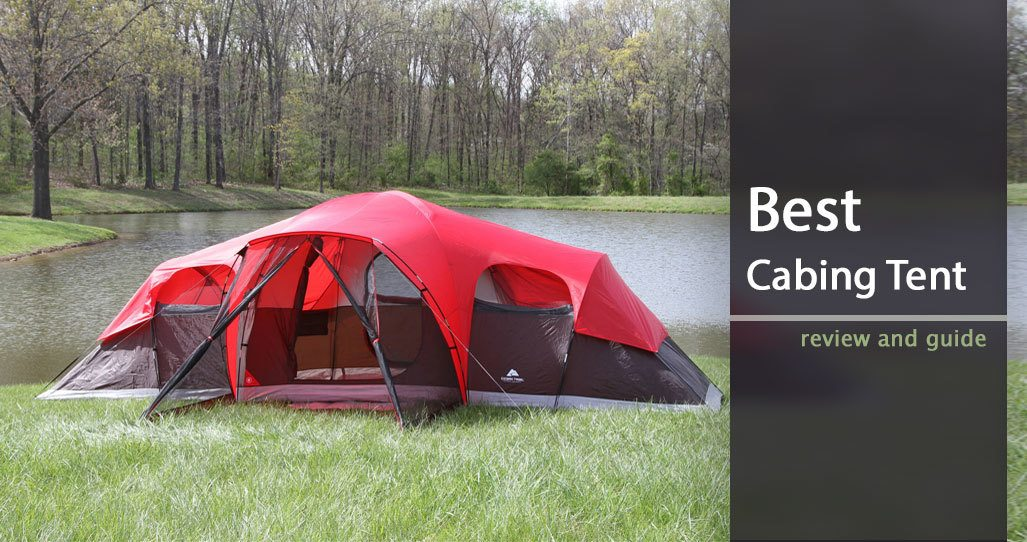 Best Cabin Tent For Your Family In The Rain Guide And