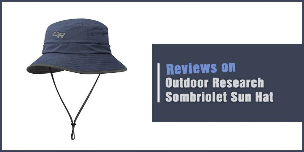 Outdoor Research Sombriolet Sun Hat Review