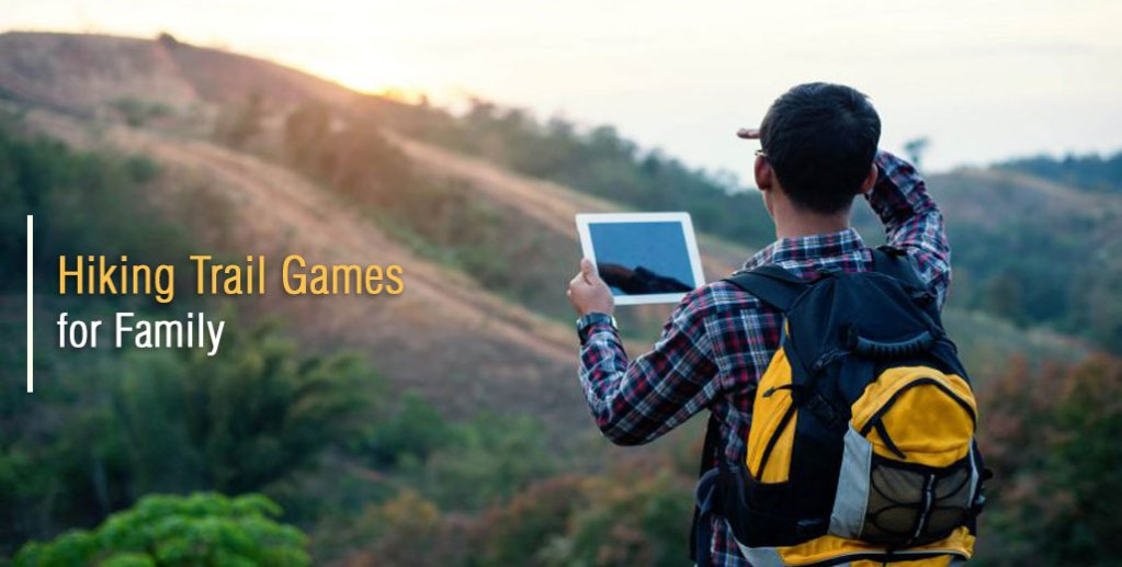 Hiking Trail Games for Family and Friends