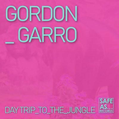 Gordon Garro - Daytrip to the Jungle