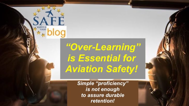 """""""Overlearning"""" is Essential for Aviation Safety!"""