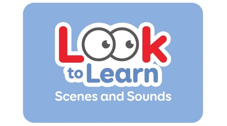 LOOK TO LEARN: SCENES AND SOUNDS The popular add-on for Look to Learn gives you 26 new activities for learning eye gaze access
