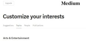 Medium Customize Your Interests