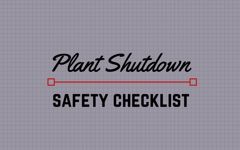 plant shutdown safety checklist