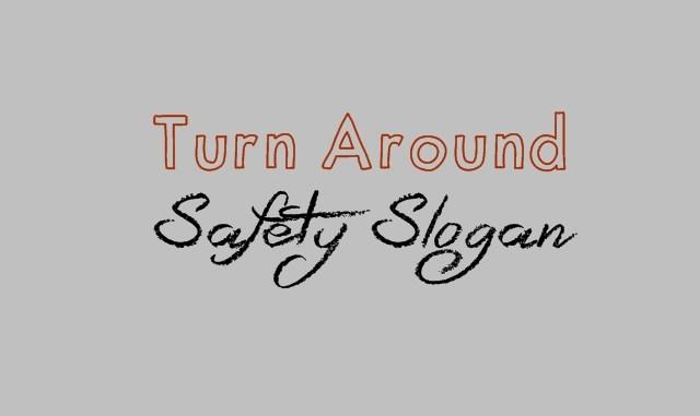 10 Inspiring Turnaround Safety Slogans
