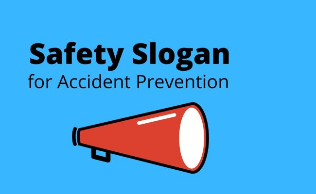 safety slogan for accident prevention