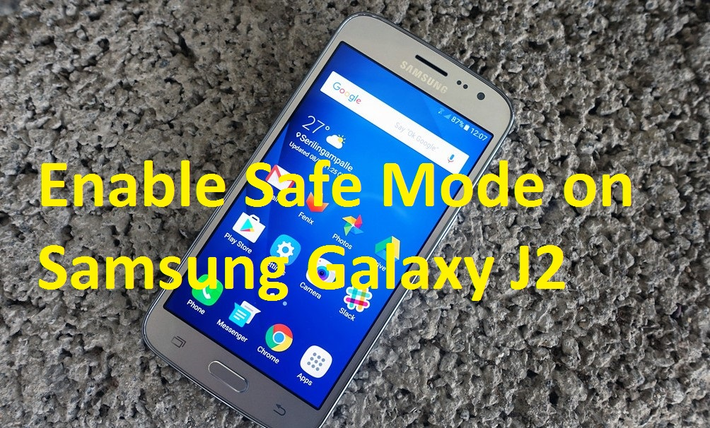 How to Enable Safe Mode on Samsung Galaxy J2 - Safe Mode