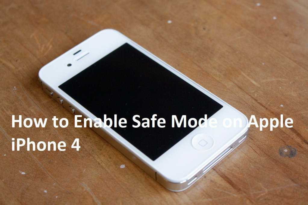 Enable Safe Mode on Apple iPhone 4